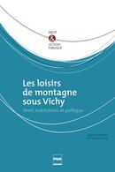 Vient de paraître «Les loisirs de Montagne sous Vichy»